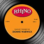 Playlist: The Best Of Dionne Warwick von Dionne Warwick