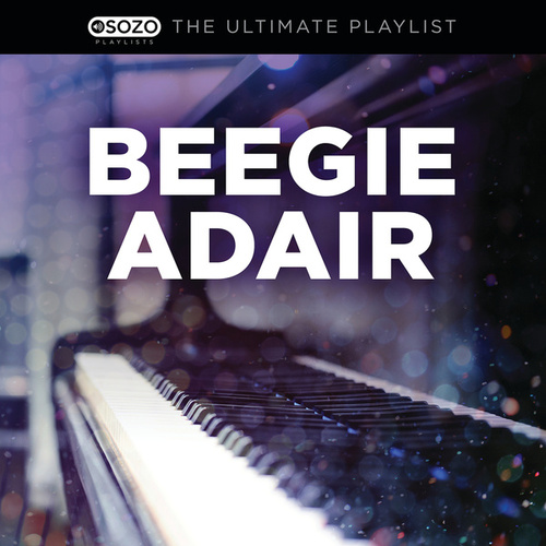 Play & Download The Ultimate Playlist by Beegie Adair | Napster
