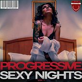 Play & Download Progressive Sexy Nights, Vol. 1 by Various Artists | Napster