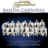 Play & Download Las Bandas Románticas by Banda Carnaval | Napster