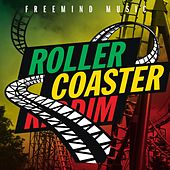 Play & Download Rollercoaster Riddim by Various Artists | Napster