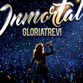 Play & Download Inmortal by Gloria Trevi | Napster