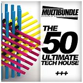 Play & Download The 50 Ultimate Tech House Multibundle - EP by Various Artists | Napster
