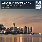 Play & Download WMC 2016 Compilation - EP by Various Artists | Napster
