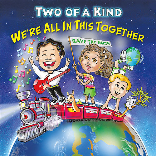 Play & Download We're All in This Together by Two Of A Kind | Napster