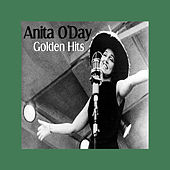 Play & Download Golden Hits by Anita O'Day | Napster