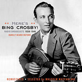 Play & Download Here's Bing-Radio Broadcasts 1938-1946 by Various Artists | Napster