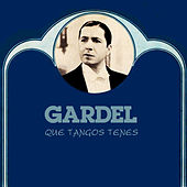 Play & Download Que Tangos Tenes by Carlos Gardel | Napster