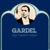 Que Tangos Tenes by Carlos Gardel