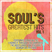Play & Download Soul's Greatest Hits Vol.1 by Various Artists | Napster