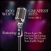 Play & Download Doo Wop's Greatest Hits Vol.1 by Various Artists | Napster