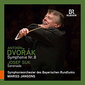 Play & Download Dvořák: Symphony No. 8 in G Major, Op. 88 - Suk: Serenade für Streicher, Op. 6 by Symphonie-Orchester des Bayerischen Rundfunks | Napster