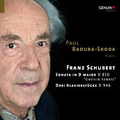 Schubert: Piano Sonata in D Major, D. 850 & 3 Klavierstücke, D. 946 by Paul Badura-Skoda