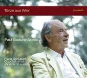 Play & Download Tänze aus Wien by Paul Badura-Skoda | Napster
