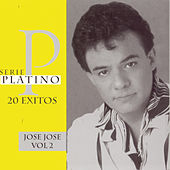 Play & Download Serie Platino Vol. 2 by Jose Jose | Napster