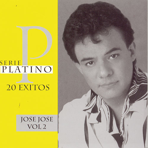 Serie Platino Vol. 2 by Jose Jose