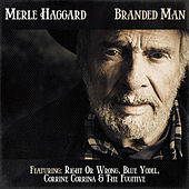Play & Download Merle Haggard - Branded Man by Merle Haggard | Napster
