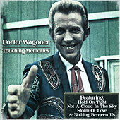 Play & Download Porter Wagoner - Touching Memories by Porter Wagoner | Napster