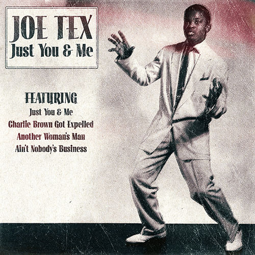 Play & Download Joe Tex - Just You & Me by Joe Tex | Napster