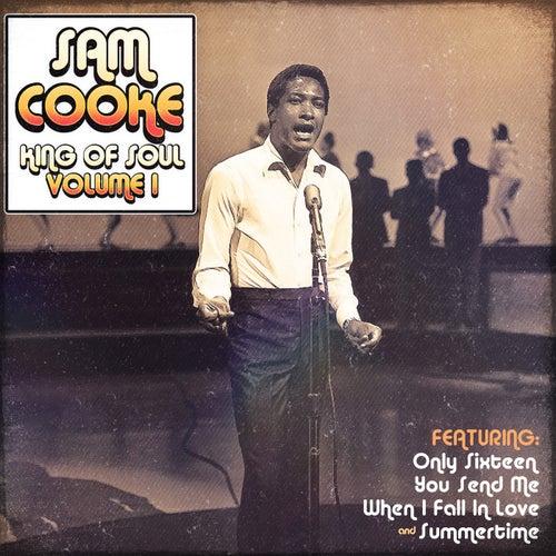 Sam Cooke - King of Soul  Vol.1 by Sam Cooke