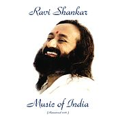 Play & Download Music Of India (Remastered 2016) by Ravi Shankar | Napster