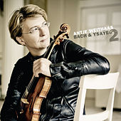 Antje Weithaas: Bach & Ysaÿe, 2 by Antje Weithaas