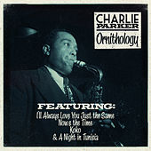 Play & Download Charlie Parker - Ornithology by Charlie Parker | Napster