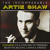 The Incomparable Artie Shaw by Artie Shaw