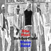 The Paul Butterfield Blues Band by Paul Butterfield