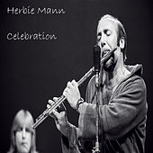 Play & Download Celebration by Herbie Mann | Napster