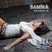 Play & Download Sen Varsın Yar by Samira   Napster