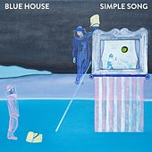 Simple Song by Blue House