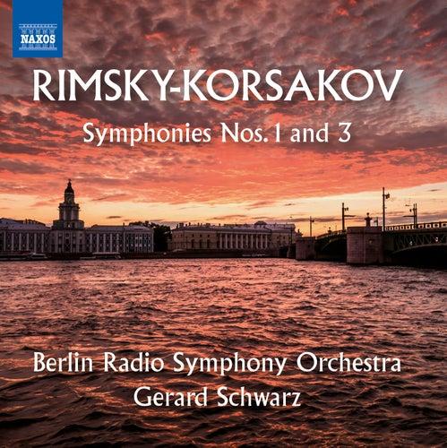 Play & Download Rimsky-Korsakov: Symphonies Nos. 1 & 3 by Rundfunk-Sinfonieorchester Berlin   Napster