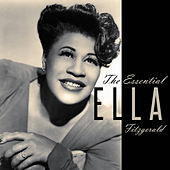 Play & Download The Essential Ella Fitzgerald by Ella Fitzgerald | Napster