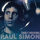 Paul Simon - Early Rocking von Paul Simon