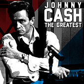 Play & Download The Greatest - Johnny Cash by Johnny Cash | Napster