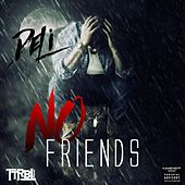Play & Download No Friends by Deli | Napster