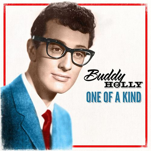 Buddy Holly - One of a Kind by Buddy Holly