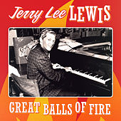 Play & Download Jerry Lee Lewis - Great Balls of Fire by Jerry Lee Lewis | Napster