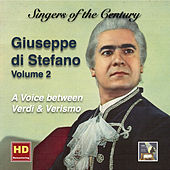 Play & Download Singers of the Century: Giuseppe di Stefano, Vol. 2 – A Voice Between Verdi & Verismo (Remastered 2016) by Giuseppe Di Stefano | Napster