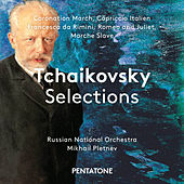 Tchaikovsky Selections by Russian National Orchestra