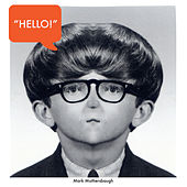 Play & Download Hello - Single by Mark Mothersbaugh | Napster