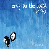 Lucy Gray by Envy On The Coast