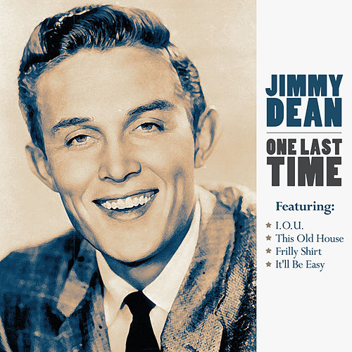 Jimmy Dean - One Last Time by Jimmy Dean
