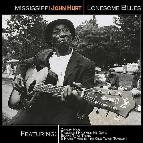 Play & Download Mississippi John Hurt - Lonesome Blues by Mississippi John Hurt | Napster