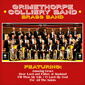 Play & Download Grimethorpe Colliery Band - Brass Band Classics by Grimethorpe Colliery Band | Napster