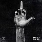 Play & Download Middle Finga (feat. No Limit Boys) by Master P | Napster