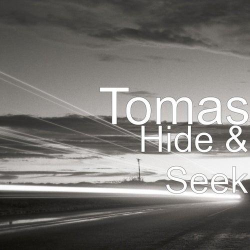Hide & Seek by Tomas