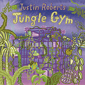 Play & Download Jungle Gym by Justin Roberts | Napster