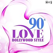 90s Love Bollywood Style by Various Artists